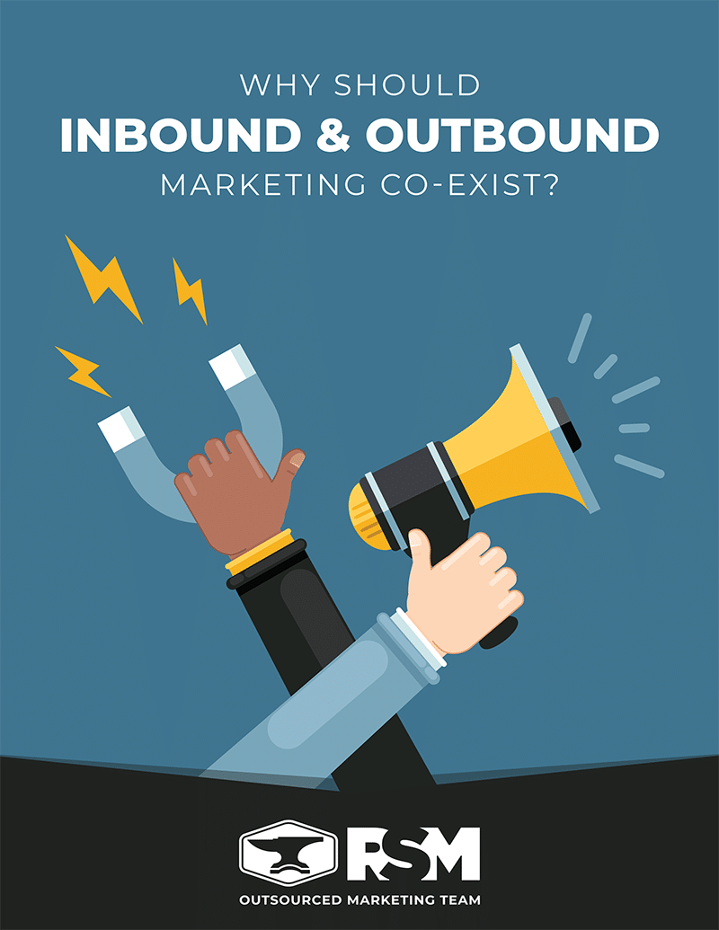 Inbound and outbound | marketing primers | rsm marketing